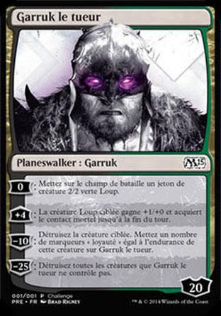 Garruk le tueur
