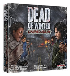 Dead of Winter colonies en guerre