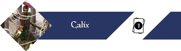 Planeswalker Calix